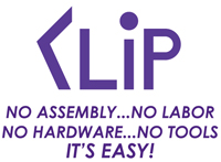 "Easy Clip Back - No Assembly...No Labor...No Hardware...No Tools...IT""S EASY!"